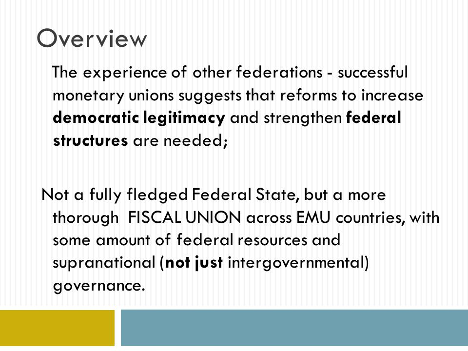 The EMU/EU and the crisis: governance  ..we badly missed a governance structure since the launching of the Euro H.