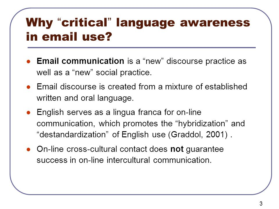 4 Why critical language awareness in email use.