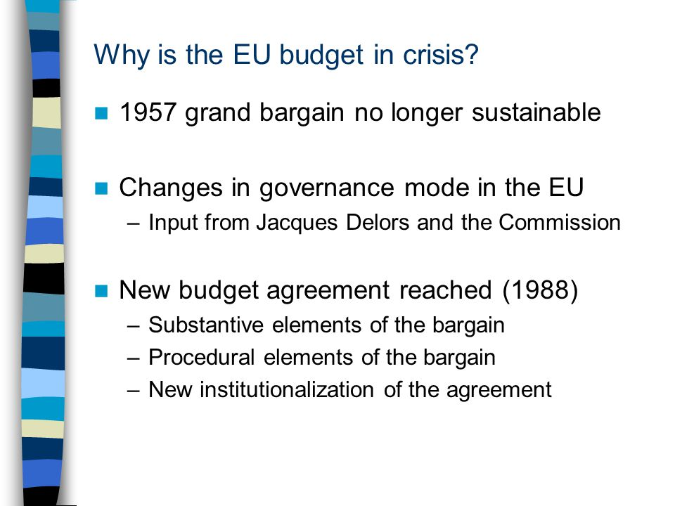Why is the EU budget in crisis.
