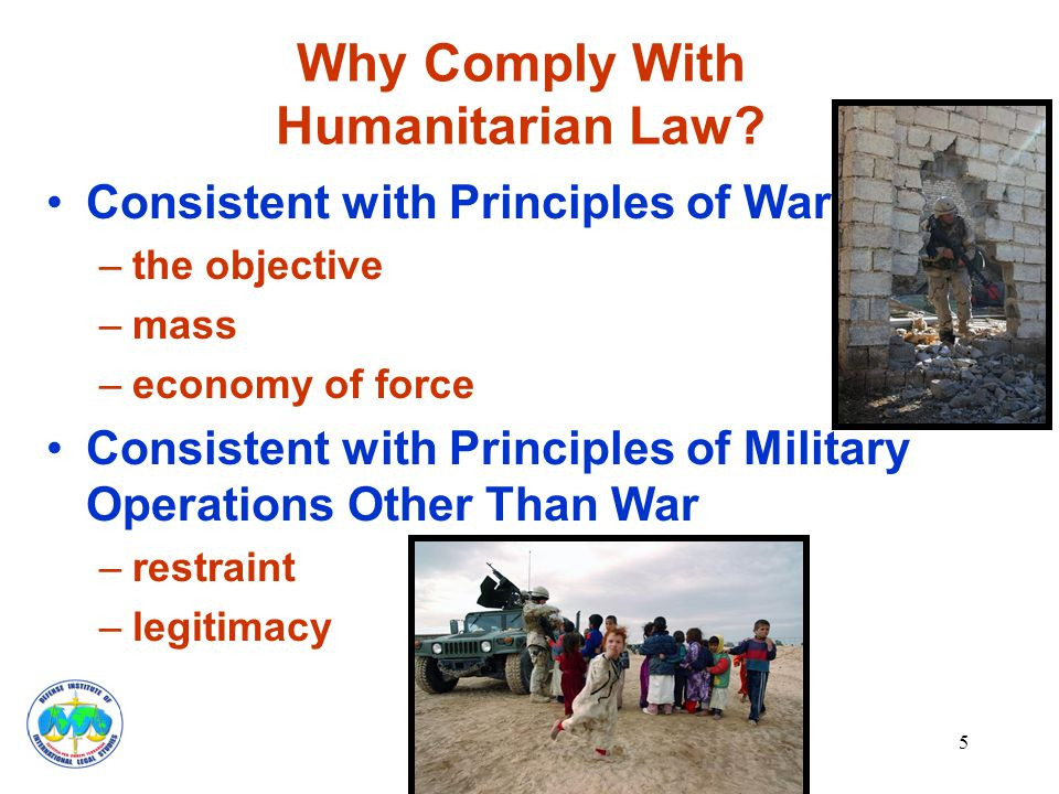 5 Why Comply With Humanitarian Law.