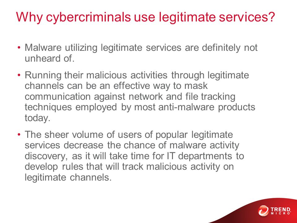 Why cybercriminals use legitimate services.