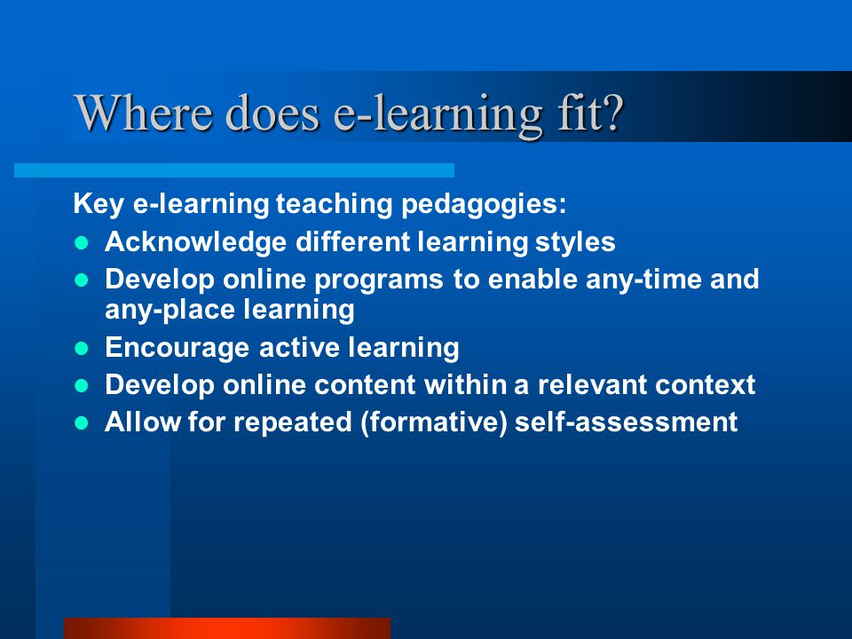 Where does e-learning fit.