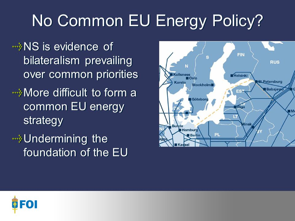 No Common EU Energy Policy.