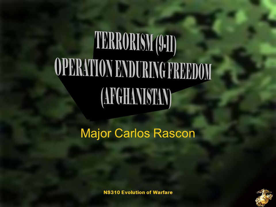 NS310 Evolution of Warfare Major Carlos Rascon