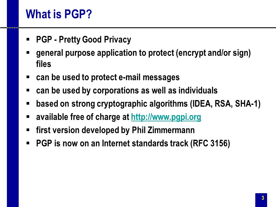 3 What is PGP.