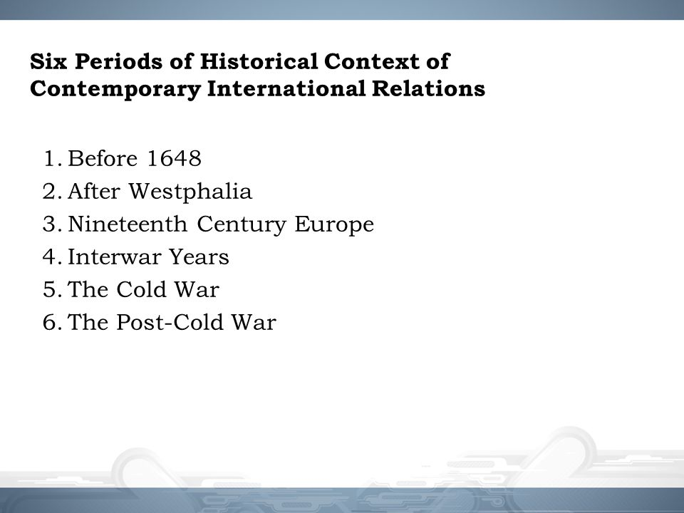 Periodisasi Sejarah Penting dalam HI History and Philosophy A Series of world events The world in the 21 st century Greek's (political) philosophy Renaissance First World War Second World War Cold War Changing world order New challenges