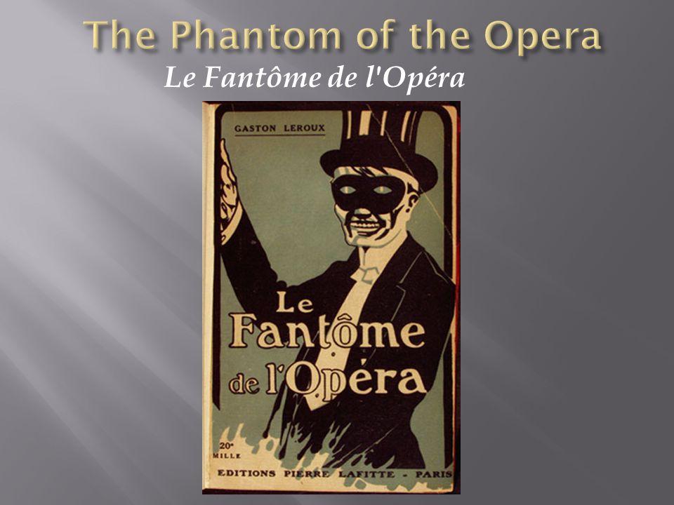 Le Fantôme de l Opéra
