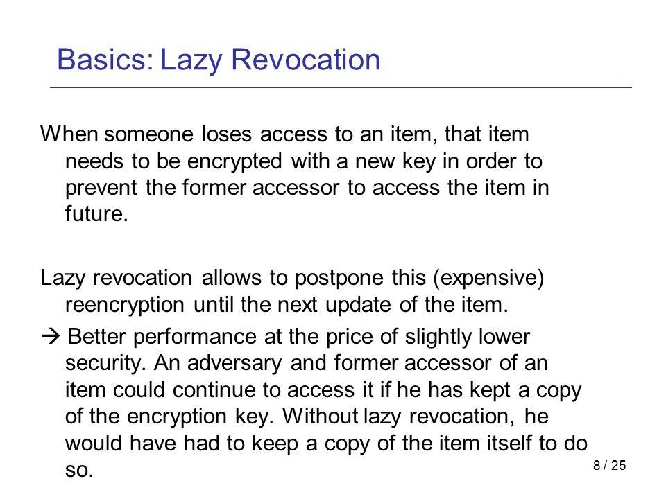 19 / 25 Outline  Motivation  Basics  Cryptree  Evaluation  Discussion
