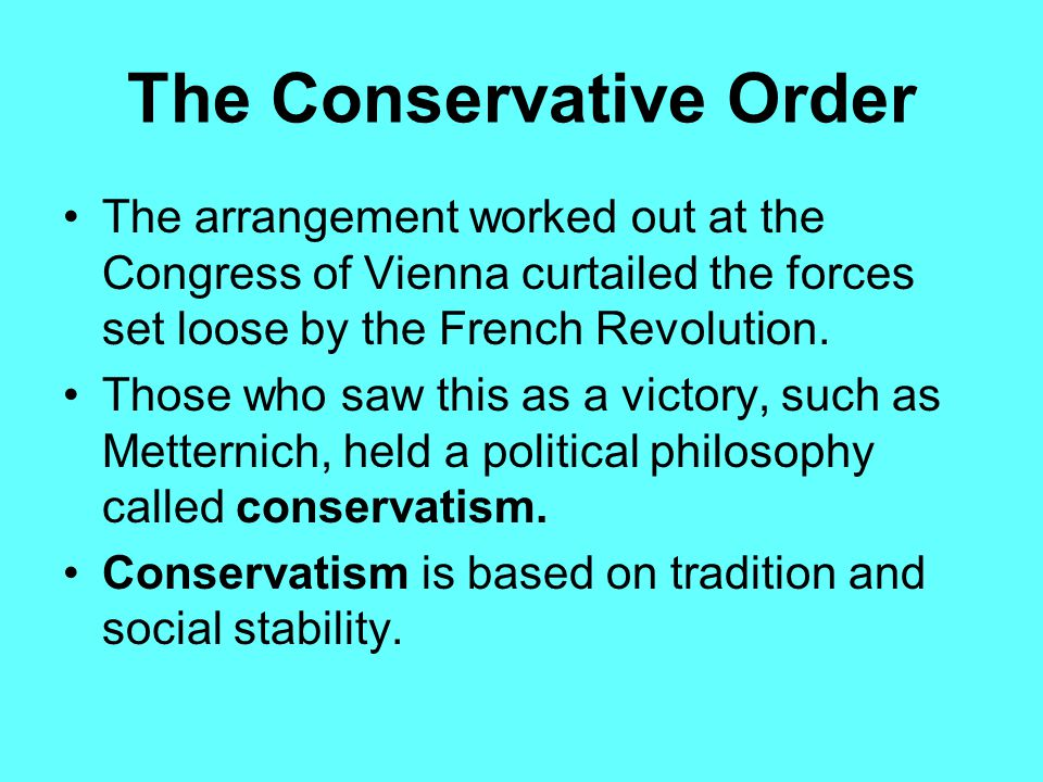 The Congress of Vienna Some countries accepted the principle of legitimacy, and some did not. The participants in the Congress of Vienna also rearrang