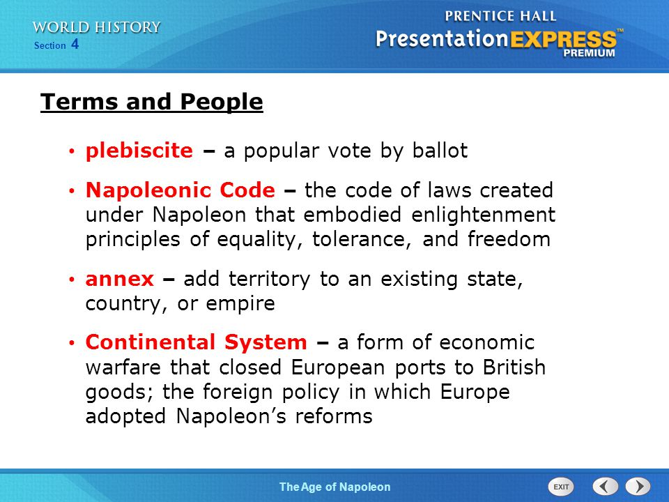Chapter 25 Section 1 The Cold War BeginsThe Age of Napoleon Section 4 plebiscite – a popular vote by ballot Napoleonic Code – the code of laws created