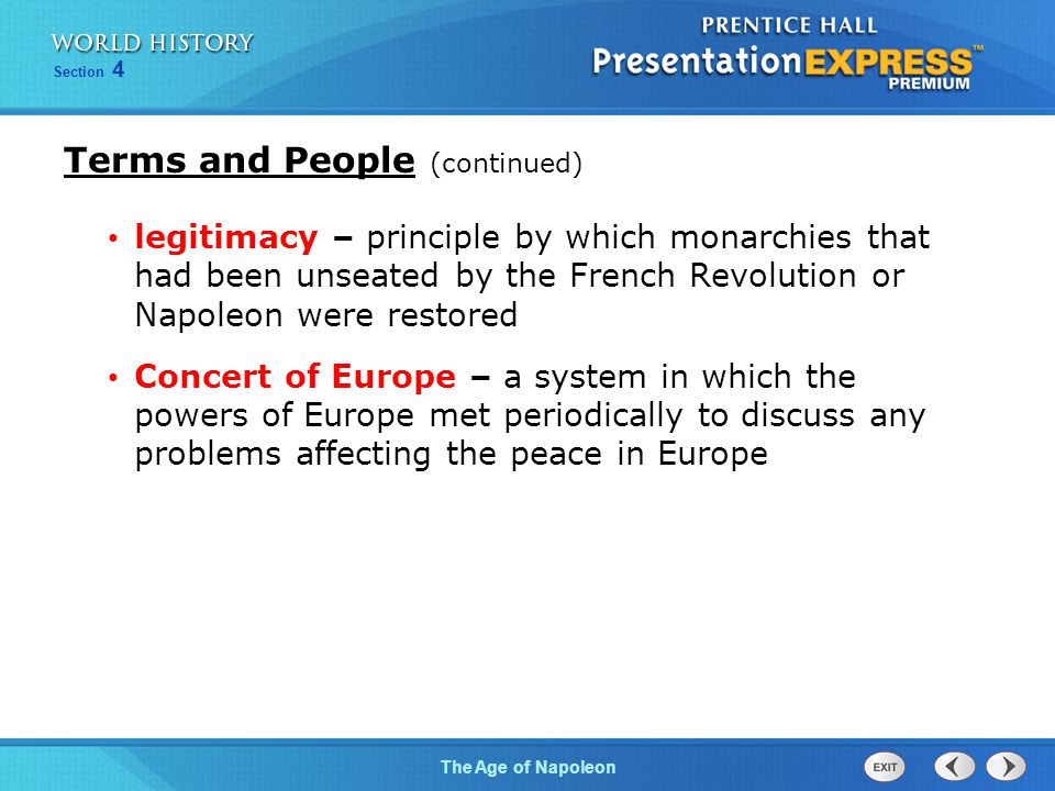 Chapter 25 Section 1 The Cold War BeginsThe Age of Napoleon Section 4 legitimacy – principle by which monarchies that had been unseated by the French