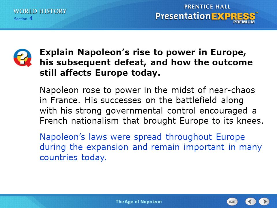 Chapter 25 Section 1 The Cold War BeginsThe Age of Napoleon Section 4 Explain Napoleon's rise to power in Europe, his subsequent defeat, and how the o