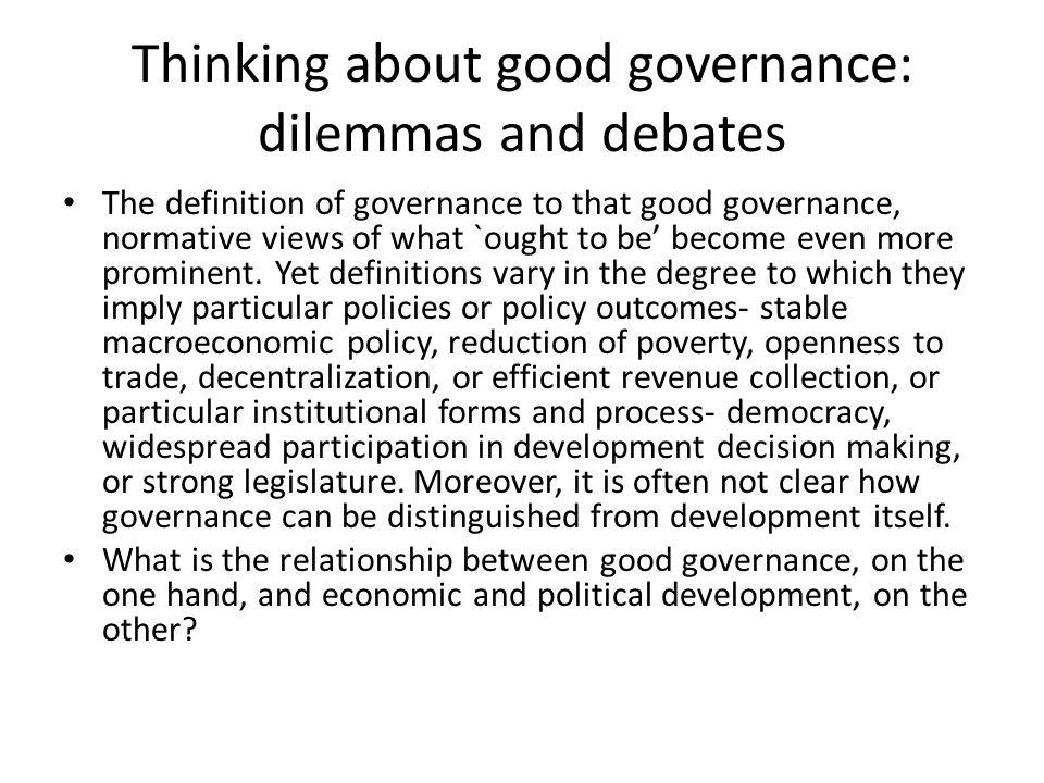 Definition @ governance & good governance sourceWhat is governance?What is good governance.