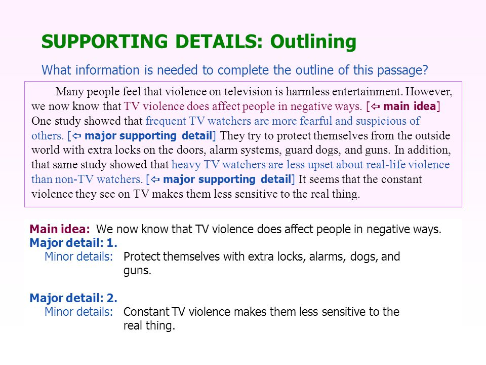 Main idea:We now know that TV violence does affect people in negative ways.