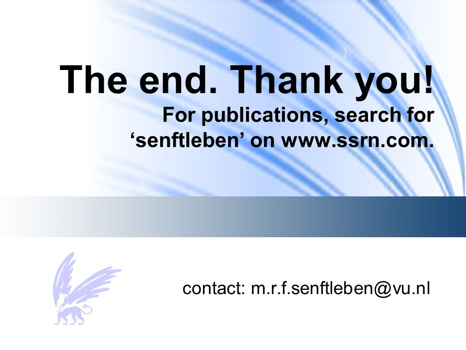 The end. Thank you! For publications, search for 'senftleben' on www.ssrn.com. contact: m.r.f.senftleben@vu.nl