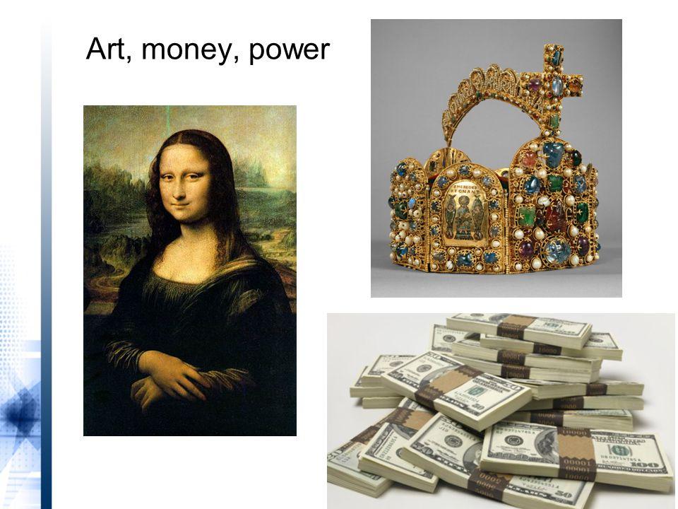 Art, money, power