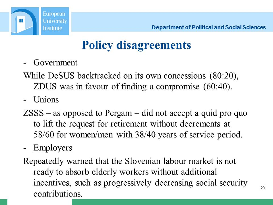 Department of Political and Social Sciences Policy disagreements 20 -Government While DeSUS backtracked on its own concessions (80:20), ZDUS was in fa