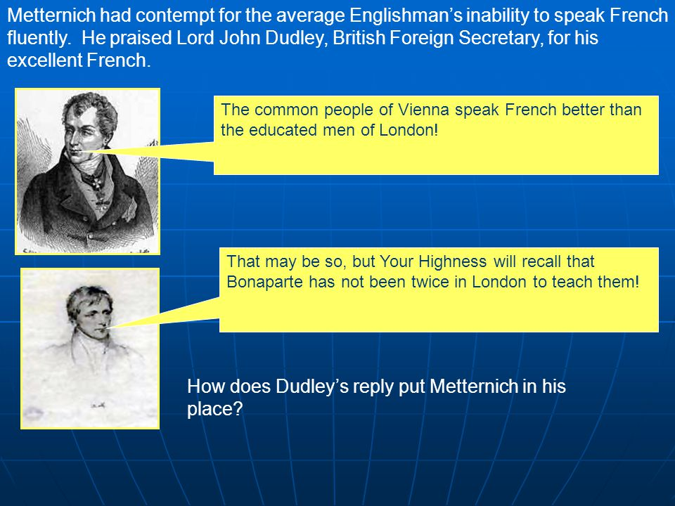 Metternich's three goals: 1.