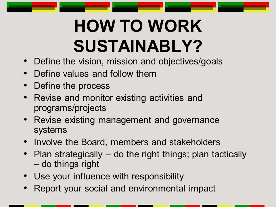 HOW TO WORK SUSTAINABLY.