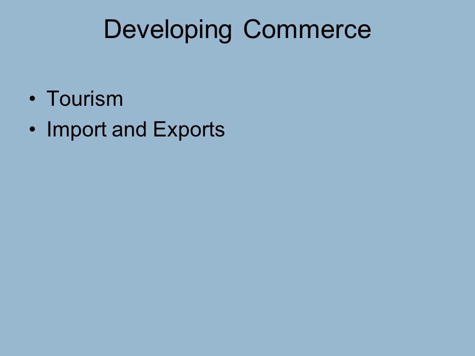Developing Commerce Tourism Import and Exports
