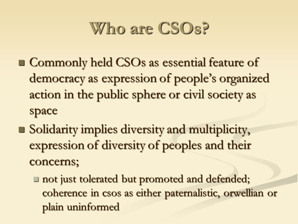 Who are CSOs.