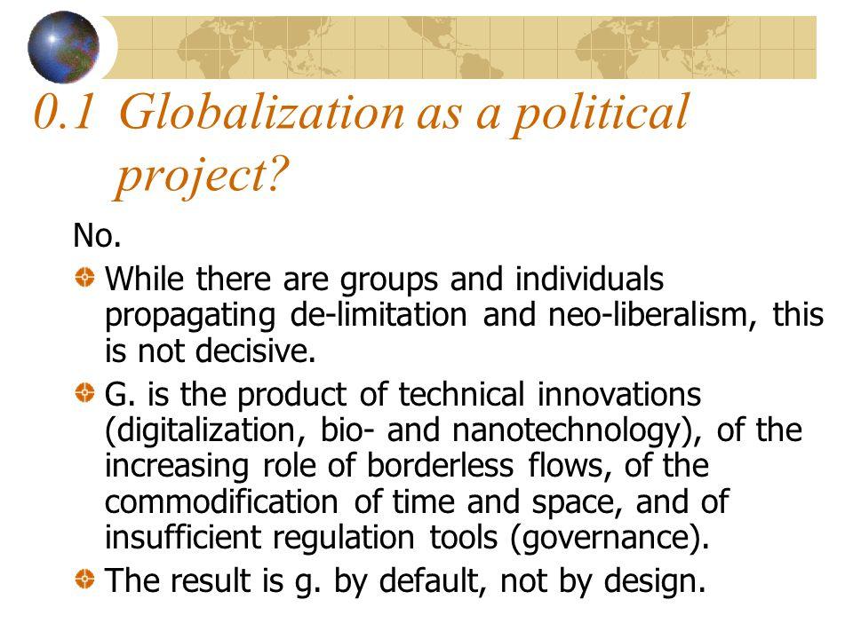 0.2Globalization as a U.S.tool. No. The U.S.