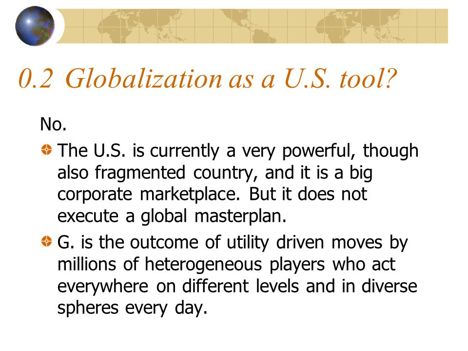 0.3Globalization as result of a new context.Yes.