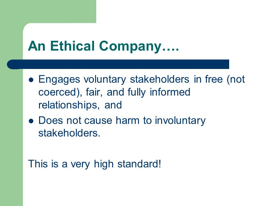 An Ethical Company….