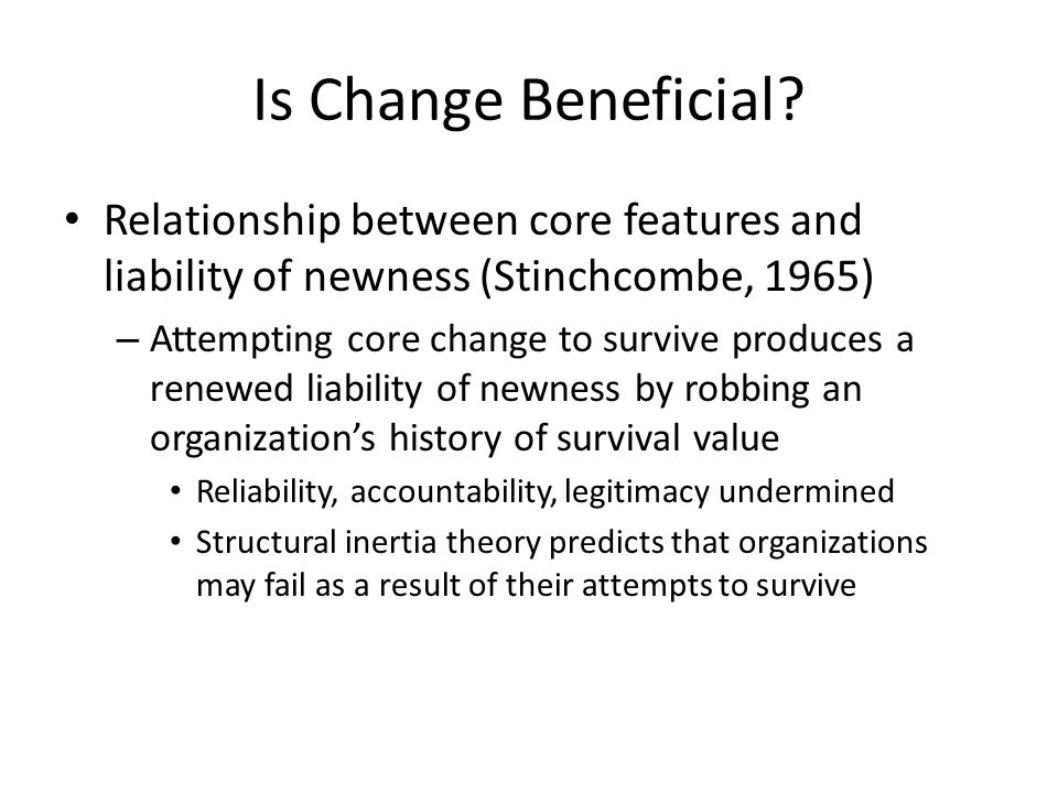 Is Change Beneficial.