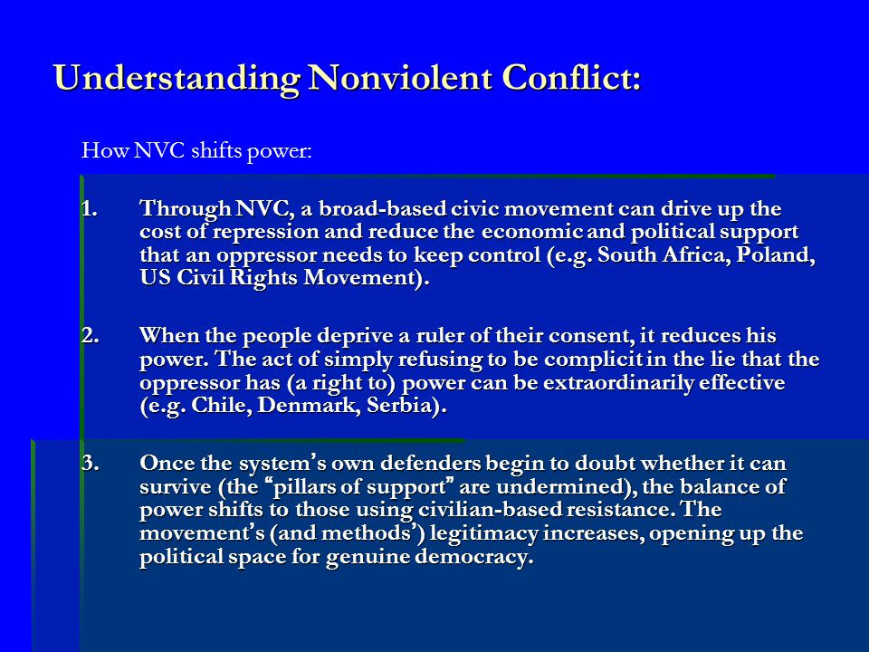 Final Questions for Thought  Is it legitimate for external powers (US, EU, UN, other IOs) to undermine repressive/unfriendly regimes via support for nonviolent movements.