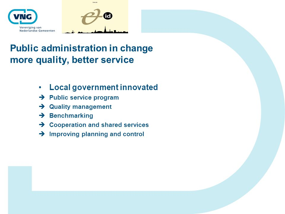 Public administration in change more quality, better service Local government innovated  Public service program  Quality management  Benchmarking 