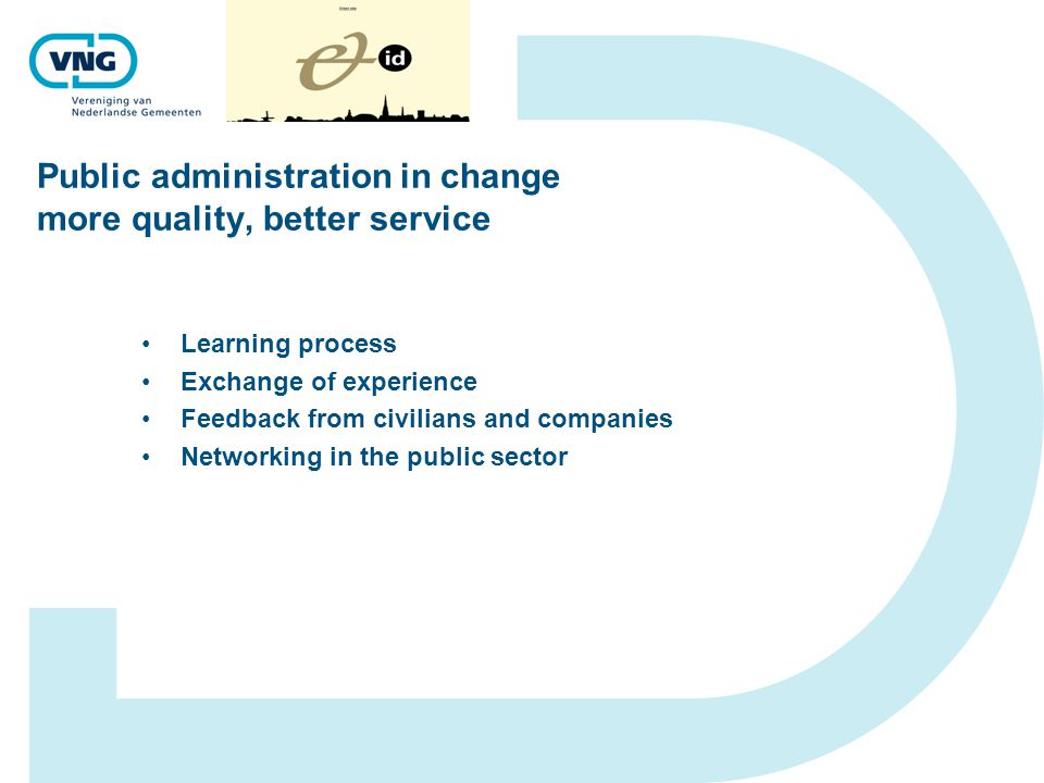 Public administration in change more quality, better service More aspects on reform in the public sector 1.
