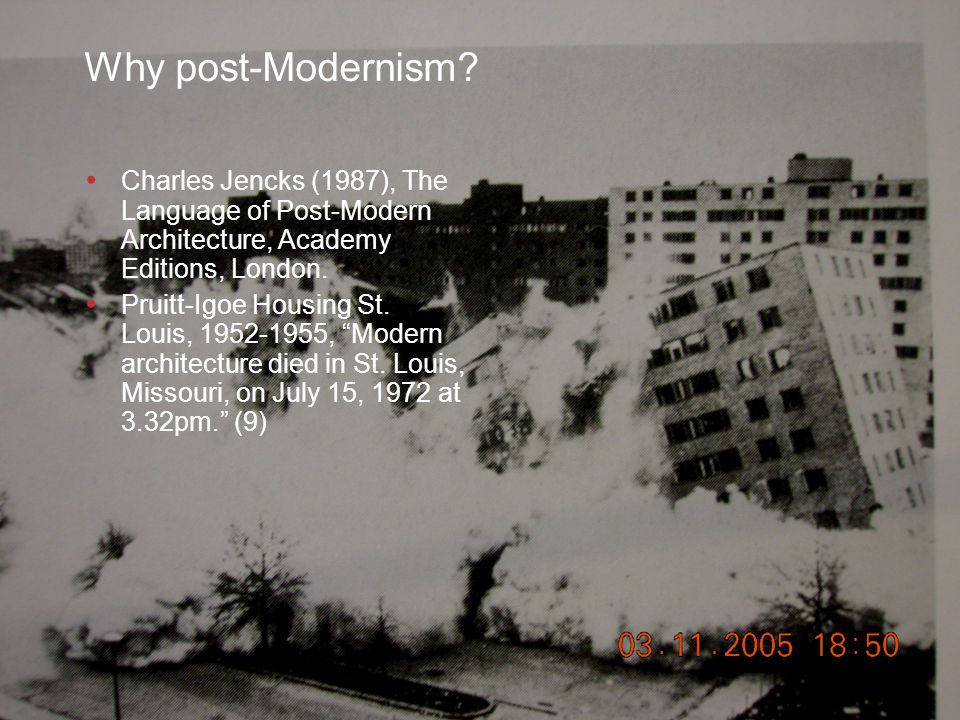 Slide 3 © CSIR 2006 www.csir.co.za Why post-Modernism.