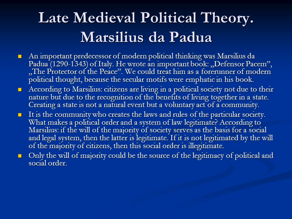 Late Medieval Political Theory.