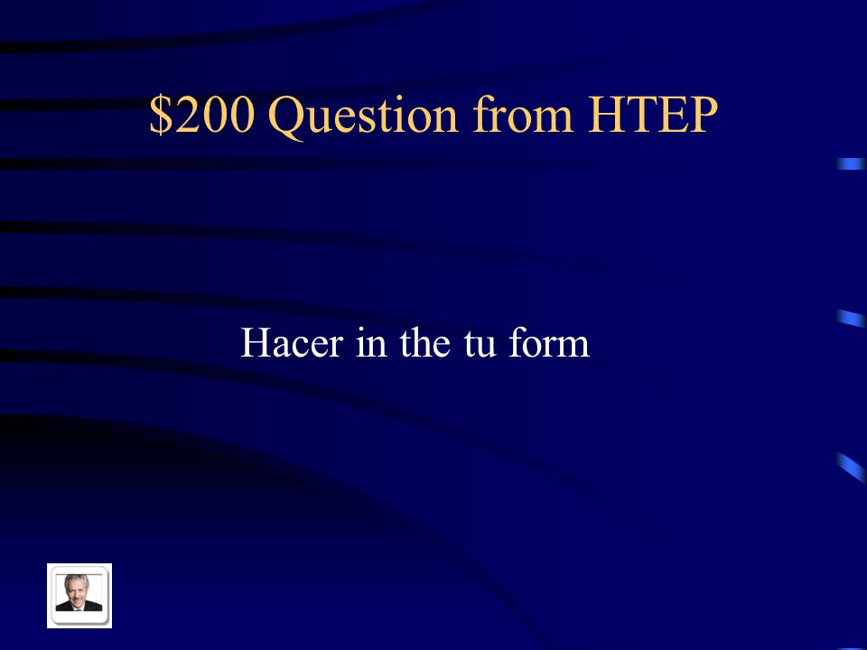 $100 Answer from HTEP Tener and estar