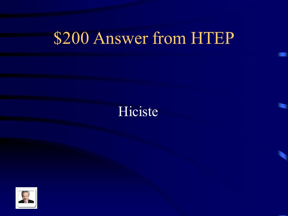 $200 Question from HTEP Hacer in the tu form