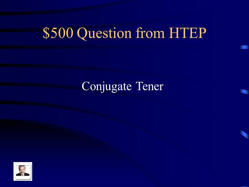$400 Answer from HTEP Yo estuve Tu estuviste El estuvo Nosotros estuvimos Ellos estuvieron