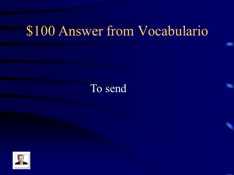 $100 Question from Vocabulario Enviar in English