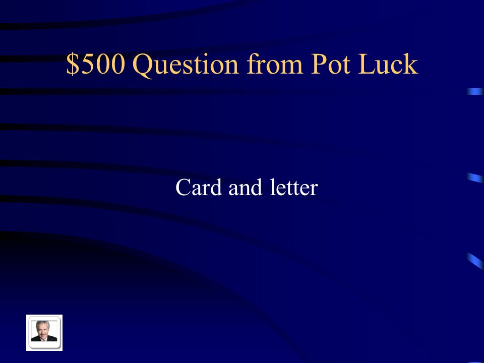 $400 Answer from Pot Luck El sello