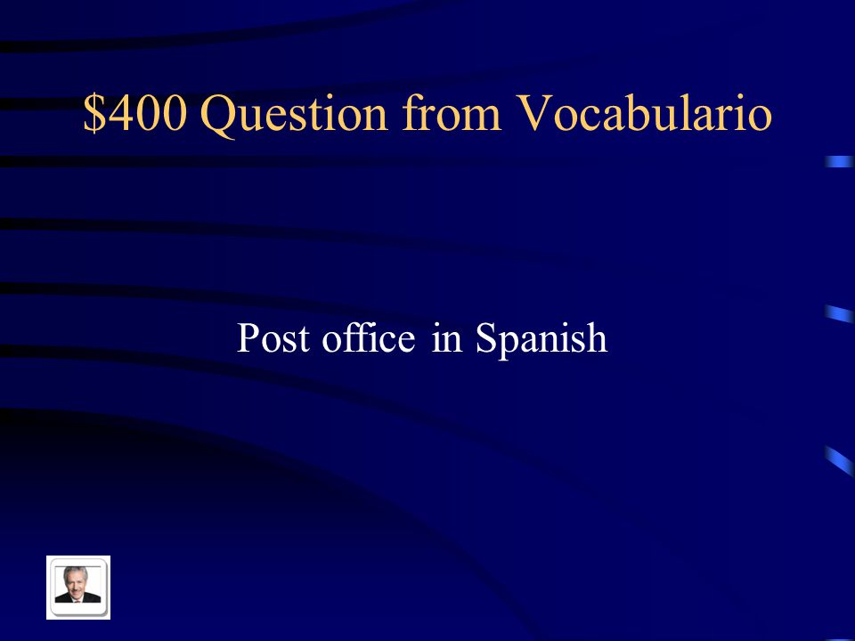 $400 Question from Vocabulario Post office in Spanish