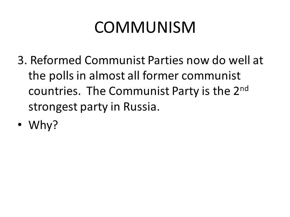 COMMUNISM 3.