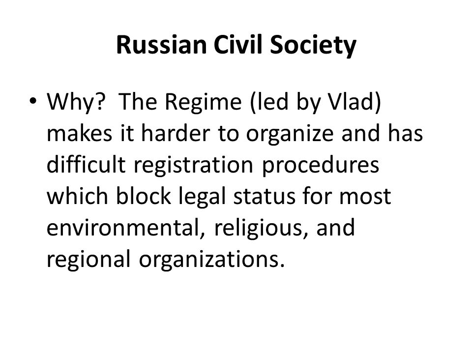 Russian Civil Society Why.