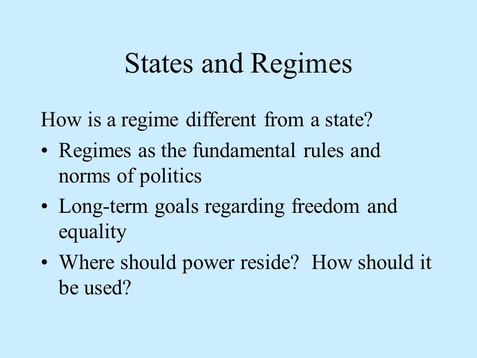 States and Regimes How is a regime different from a state.