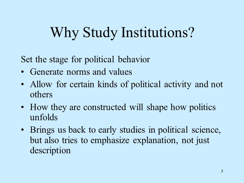 3 Why Study Institutions.