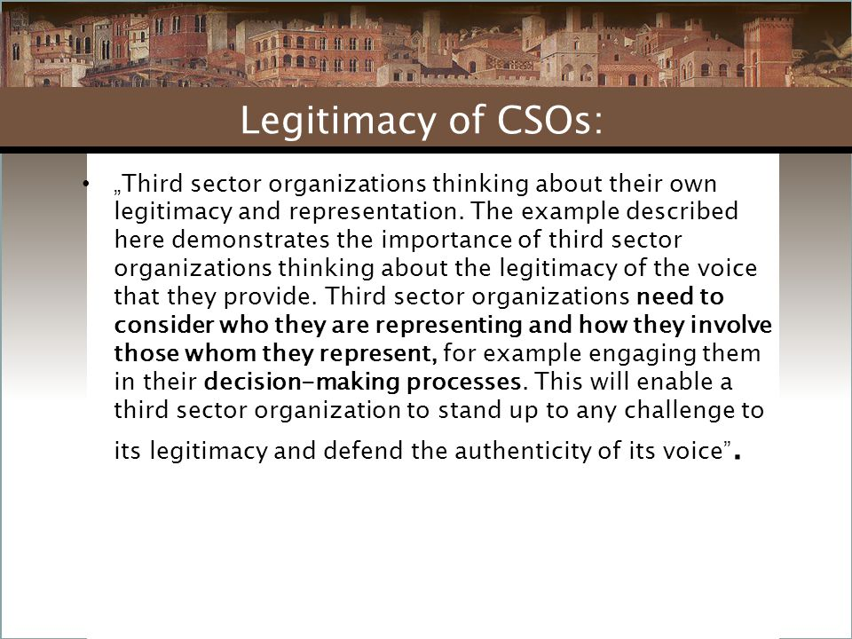 """"""" Third sector organizations thinking about their own legitimacy and representation."""