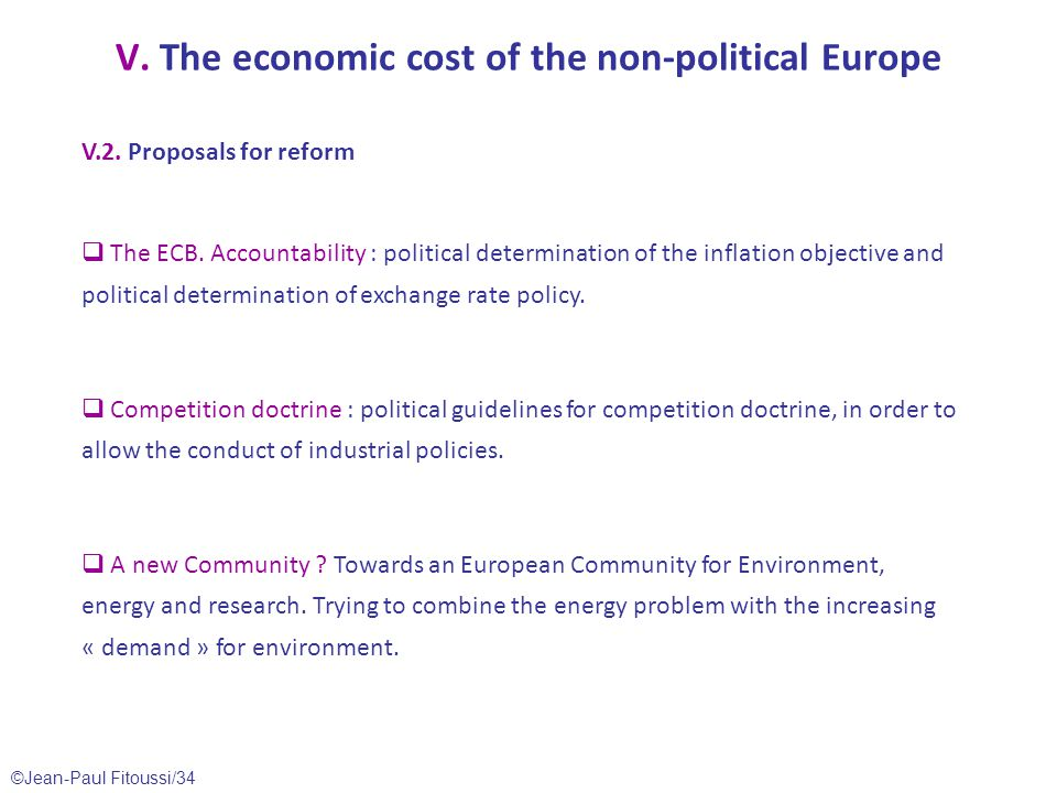 ©Jean-Paul Fitoussi/34 V. The economic cost of the non-political Europe V.2.