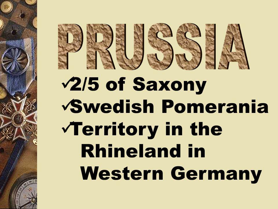 2/5 of Saxony Swedish Pomerania Territory in the Rhineland in Western Germany