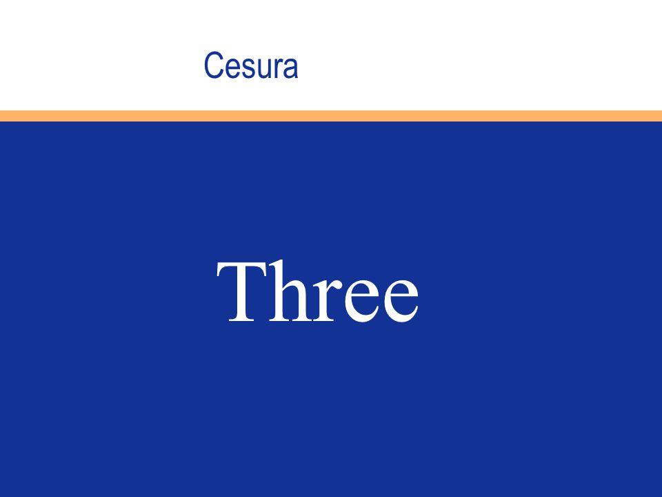 Cesura Three
