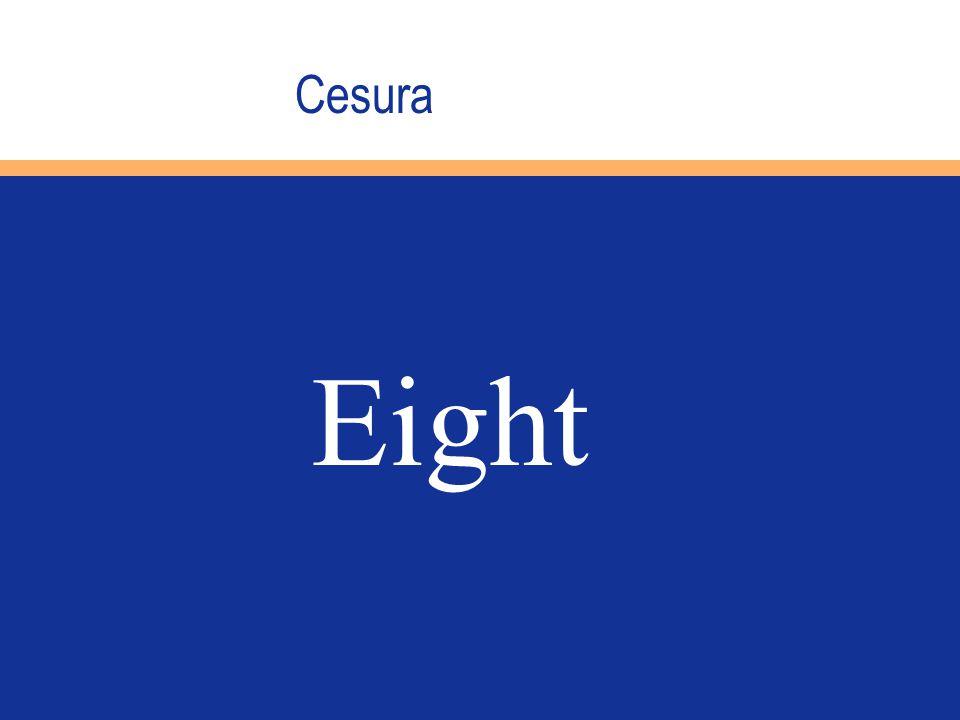 Cesura Eight