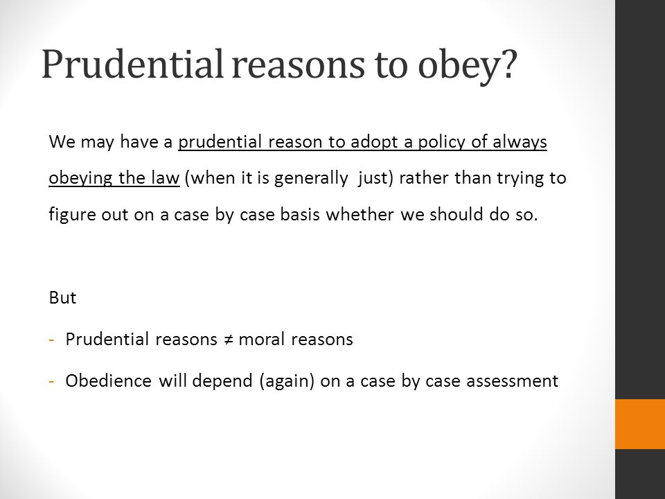 Prudential reasons to obey.